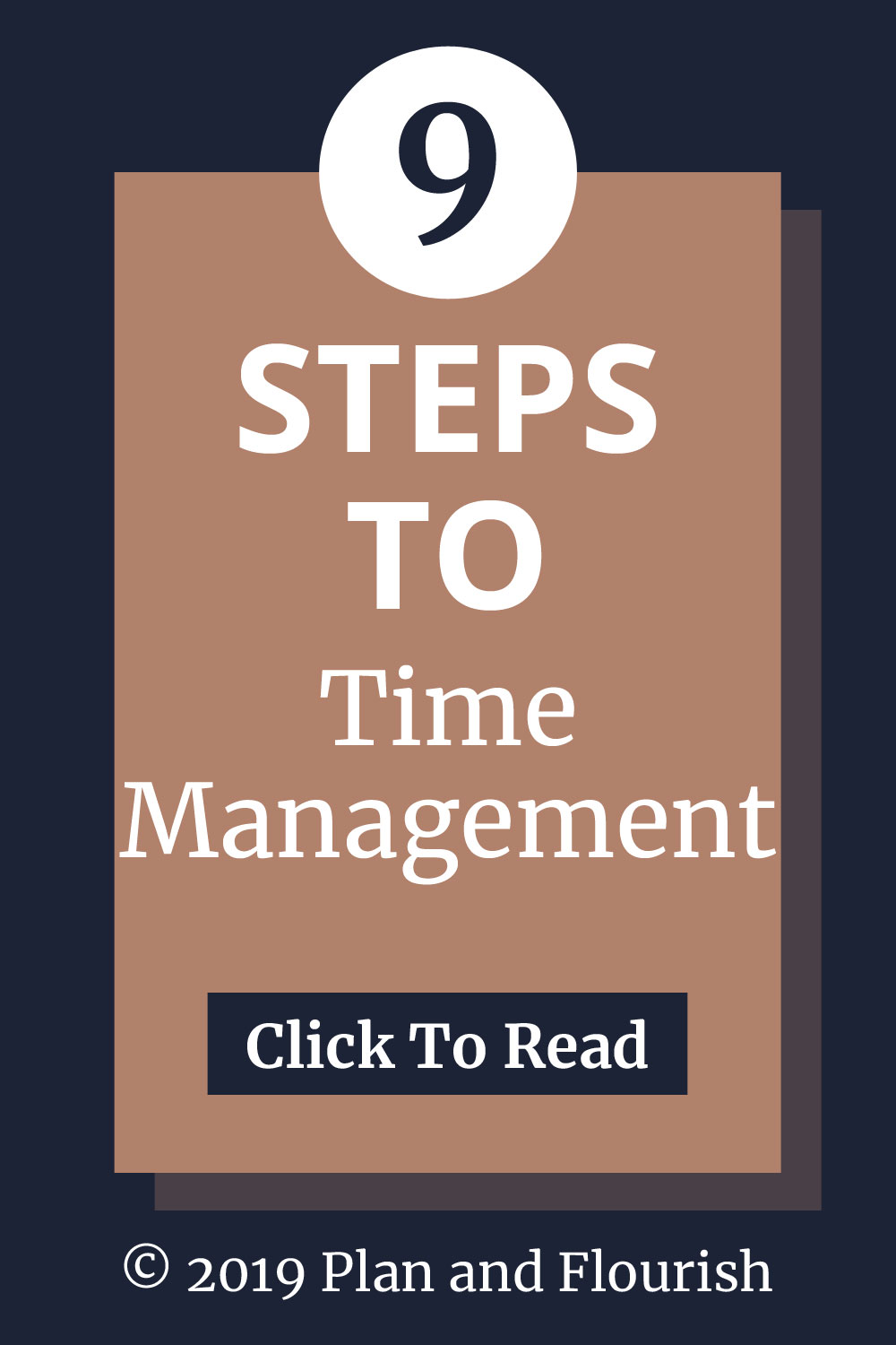 Learn 9 steps to better time management. | Click To Read