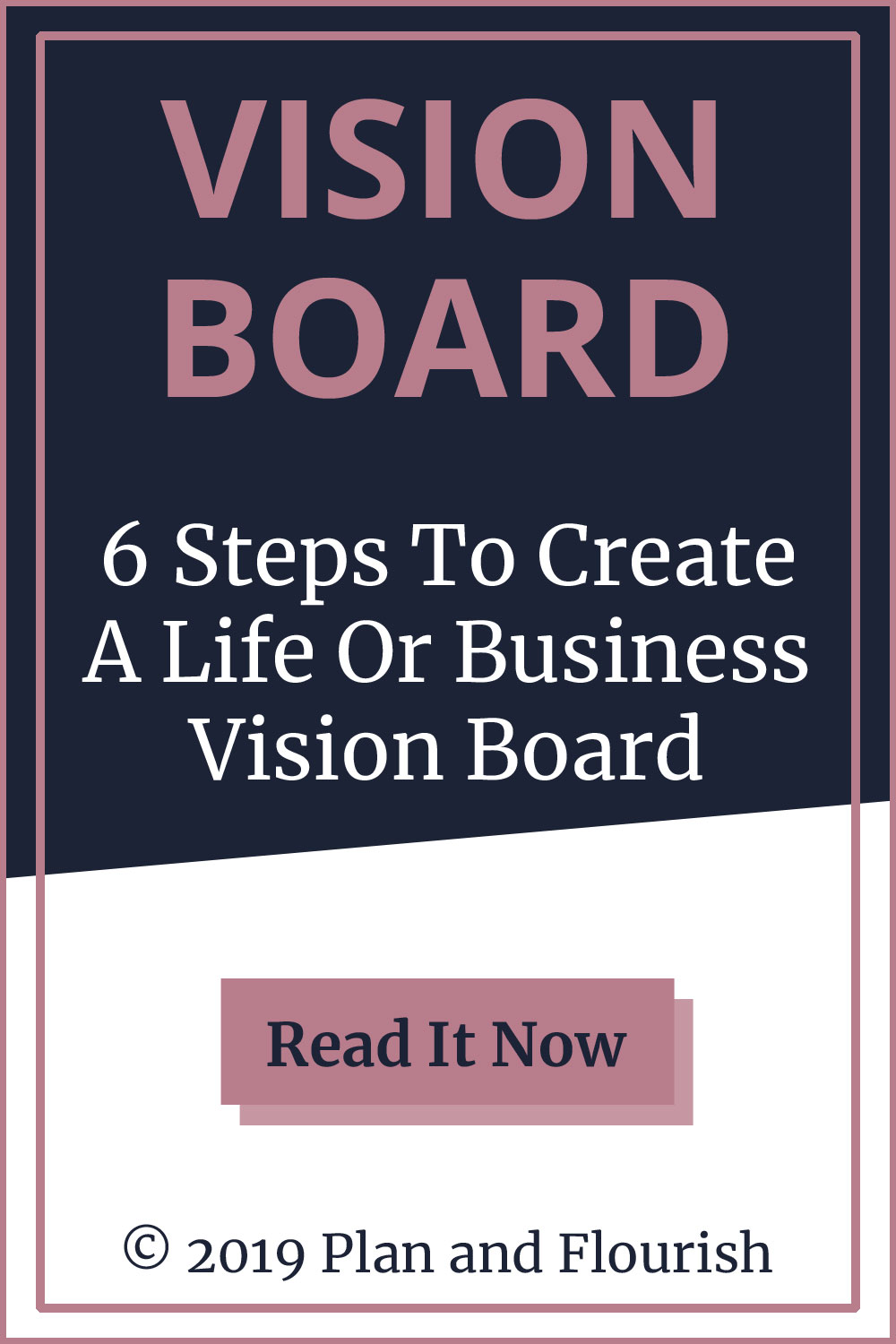 6 Steps To Create A Vision Board | Read It Now