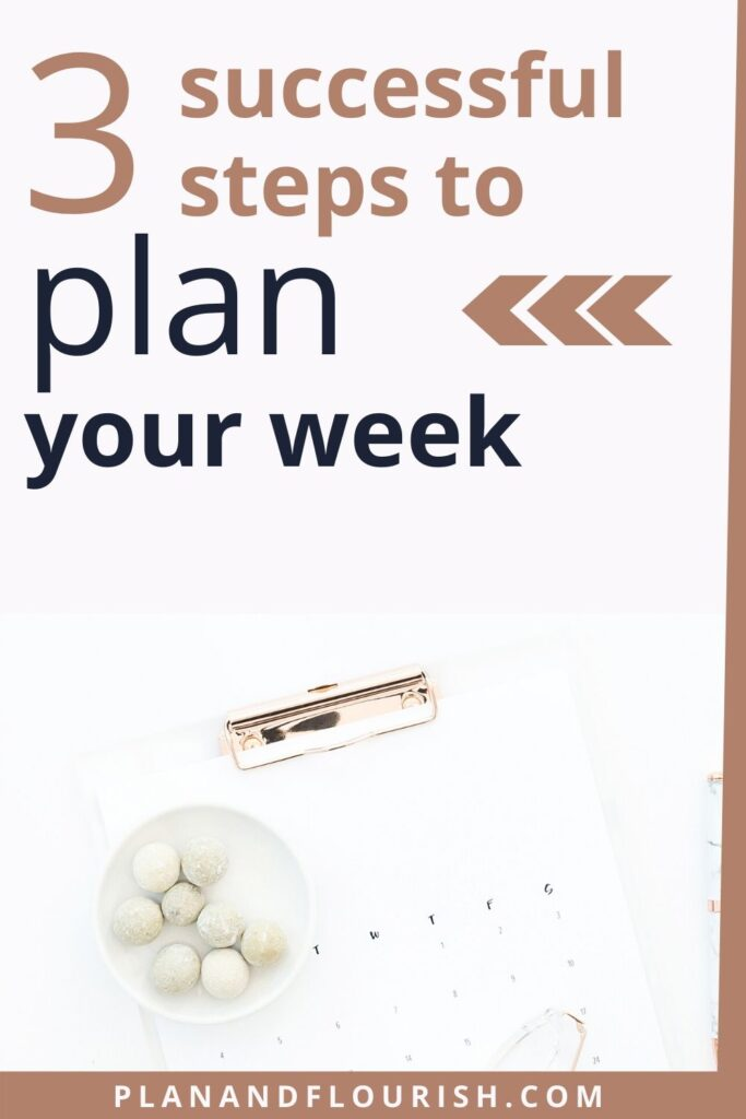 3 Successful Steps To Plan Your Week