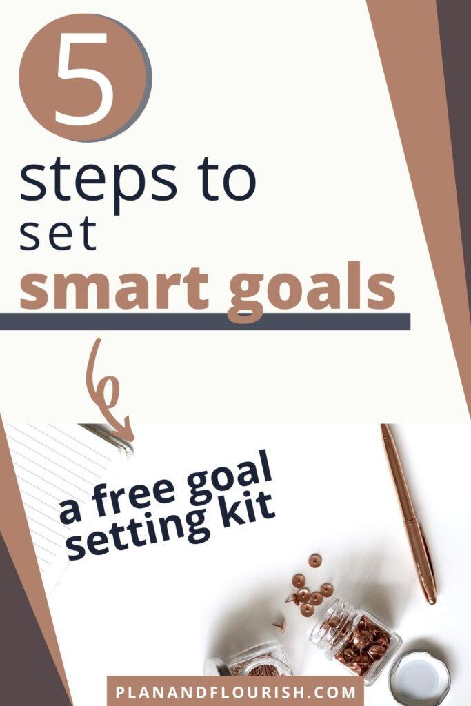 5 Steps To Set SMART Goals