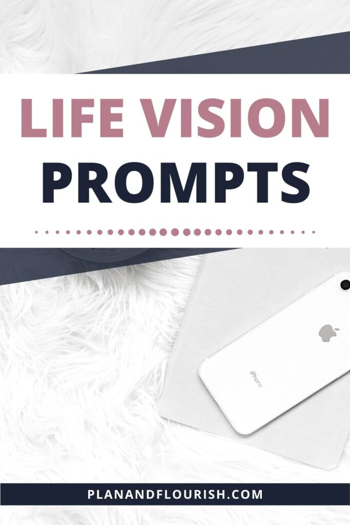 Life Vision Prompts