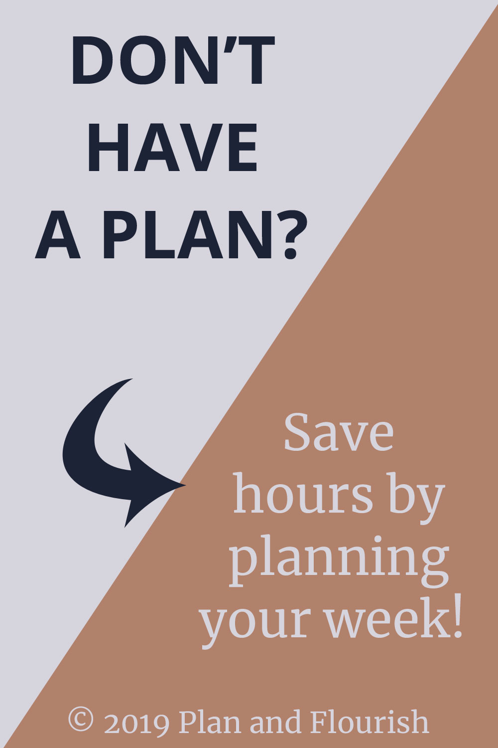 Don't have a plan for this week? Save yourself hours by learning to plan your week. | Read More