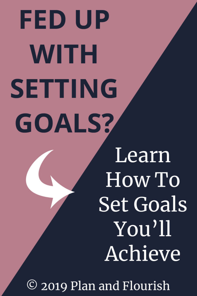 Learn How To Set Goals You'll Actually Achieve