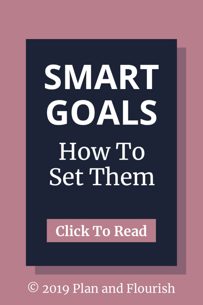 SMART Goals & How To Set Them