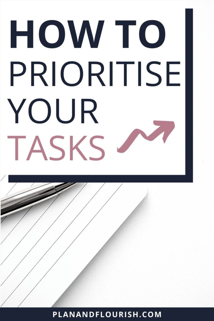 How To Prioritise Your Tasks