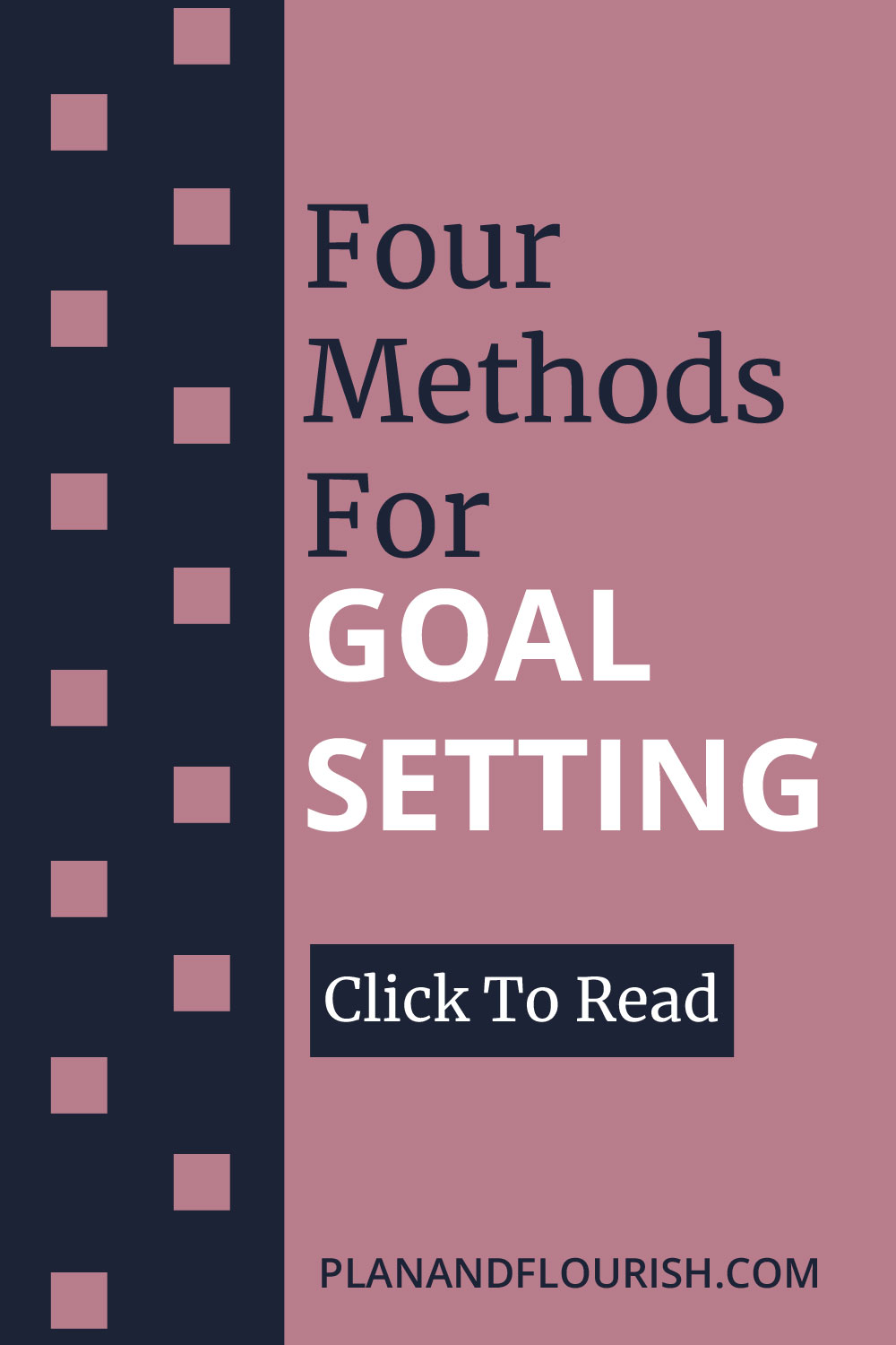 Four Methods For Goal Setting