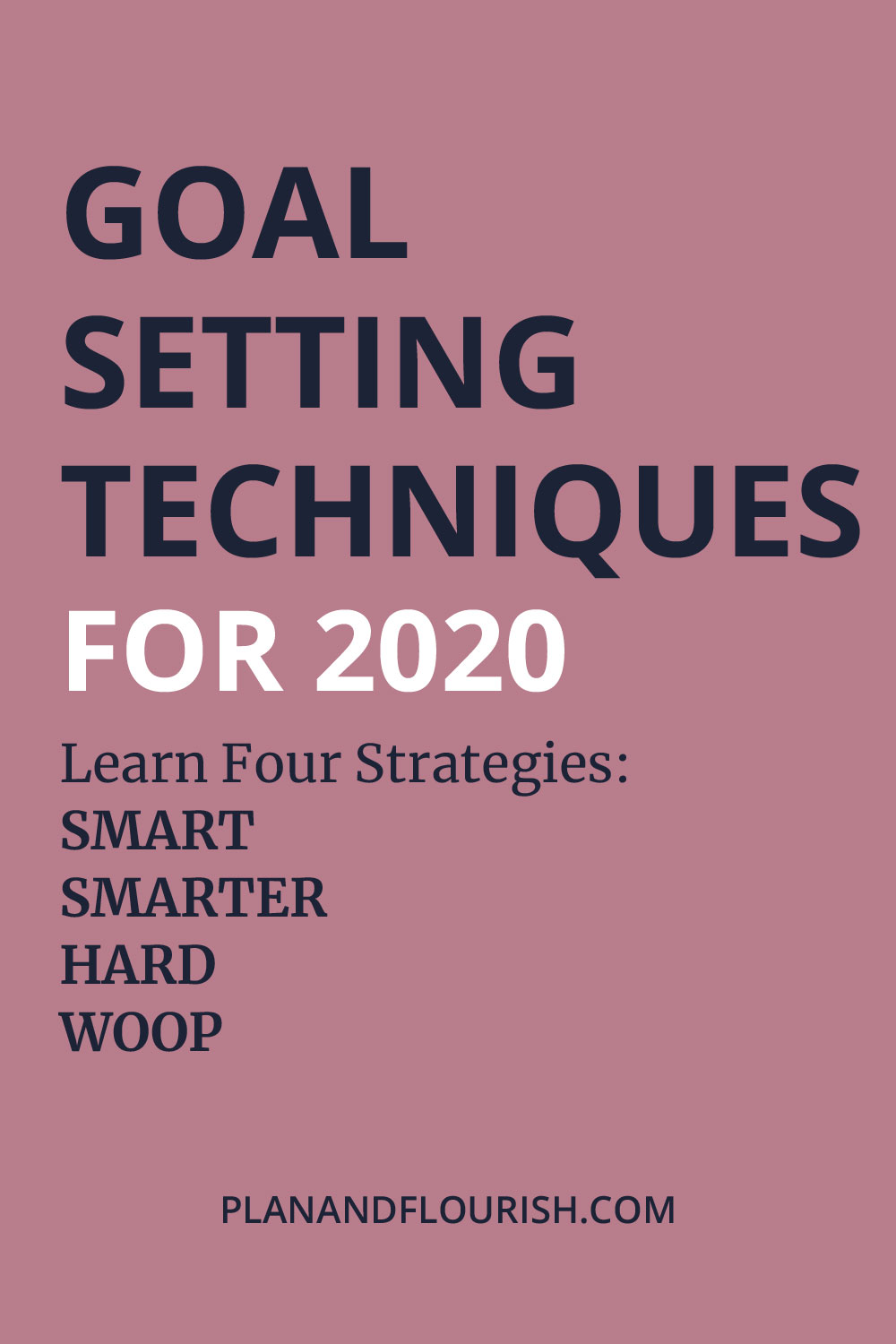 Goal Setting Techniques For 2020