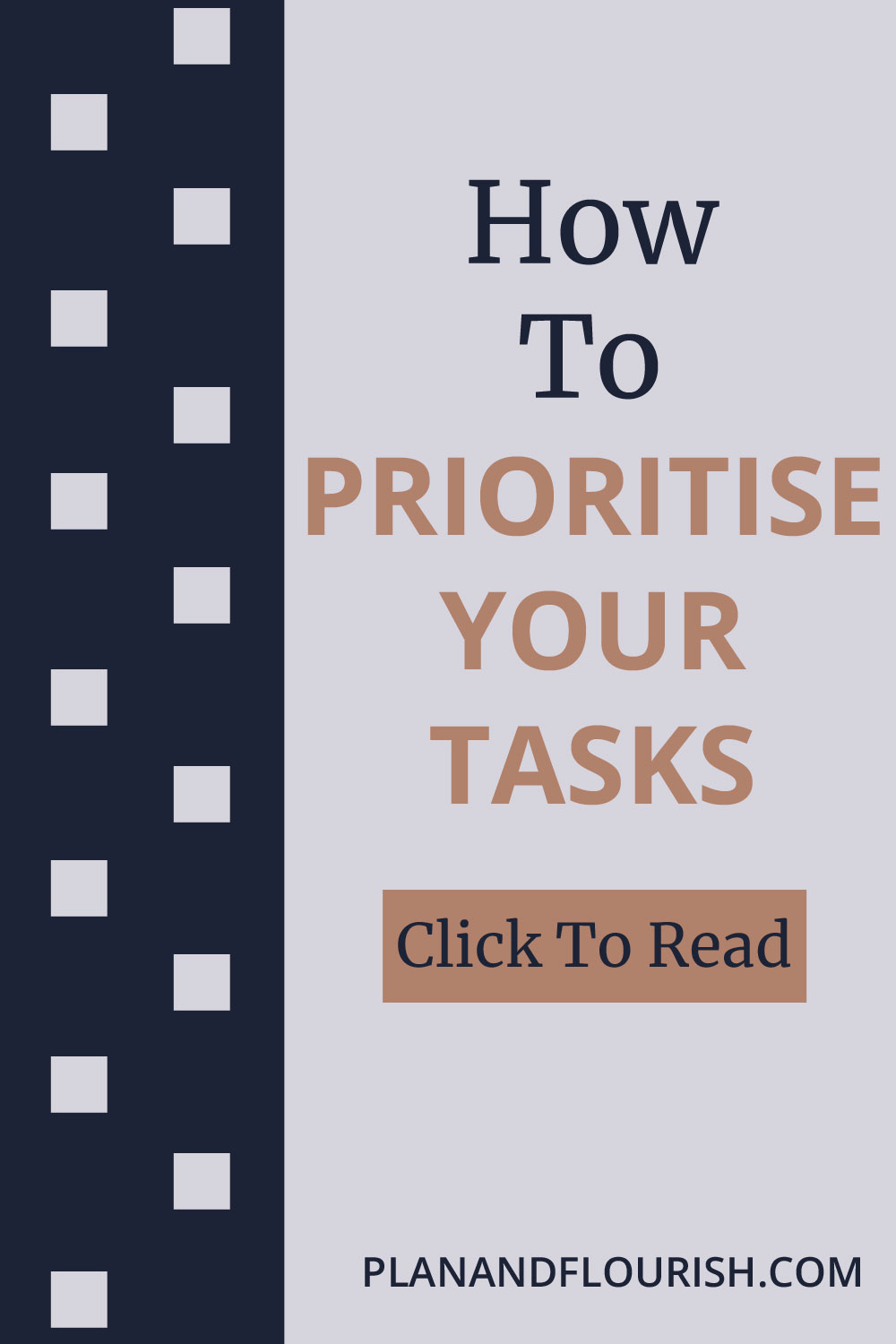 How To Prioritise Your Tasks | Click To Read