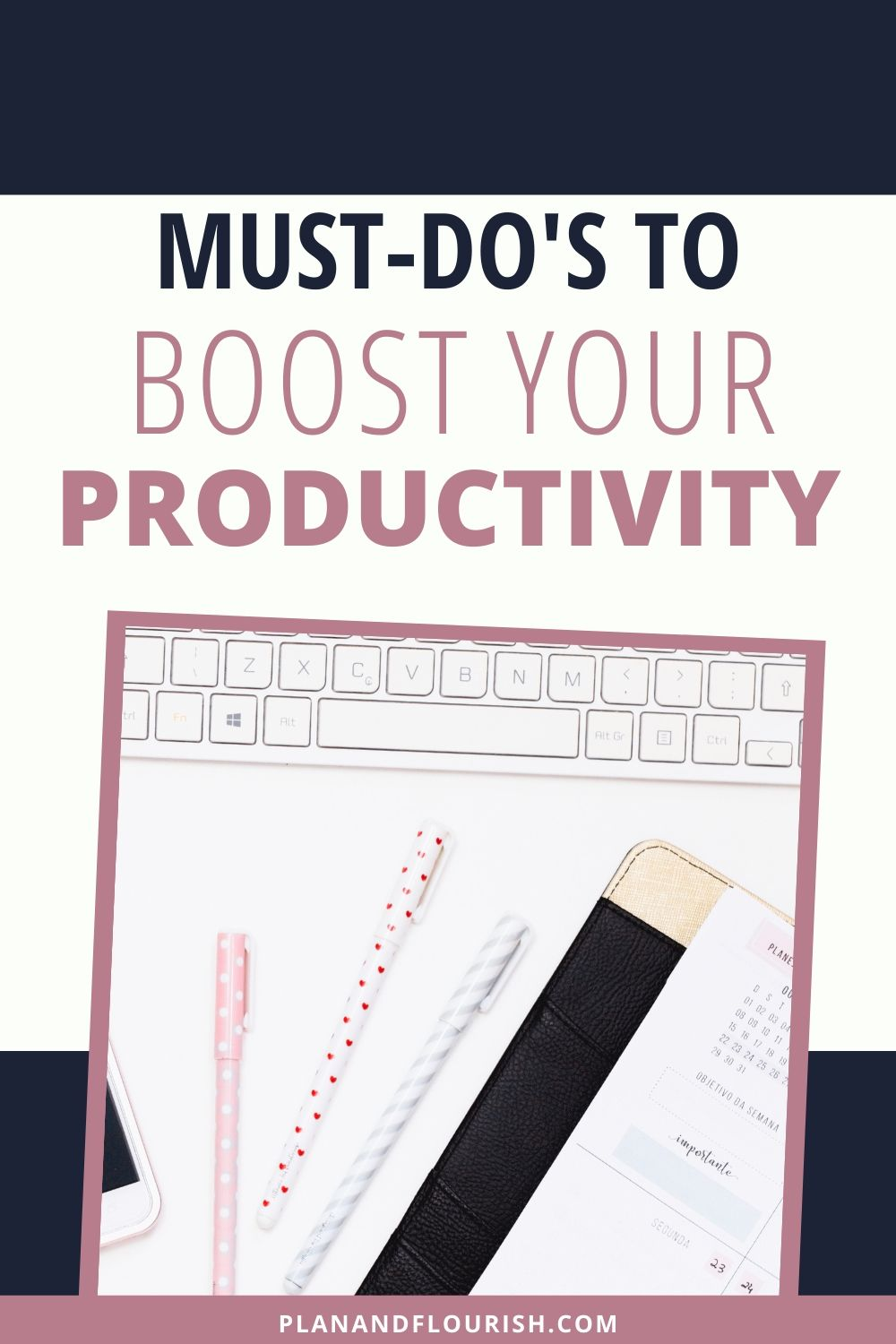 Must-Do's To Boost Your Productivity