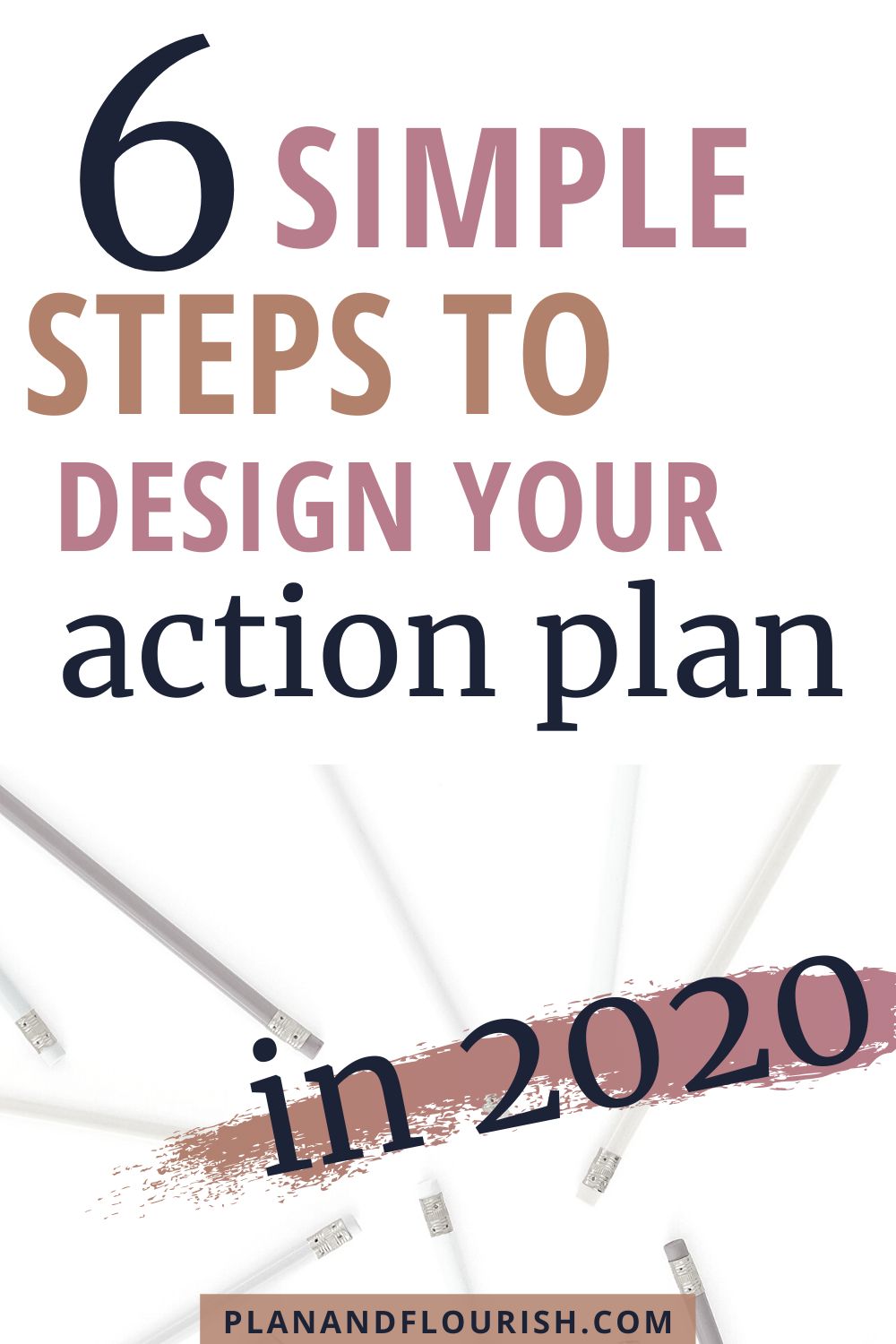 6 Simple Steps To Design Your Action Plan In 2020