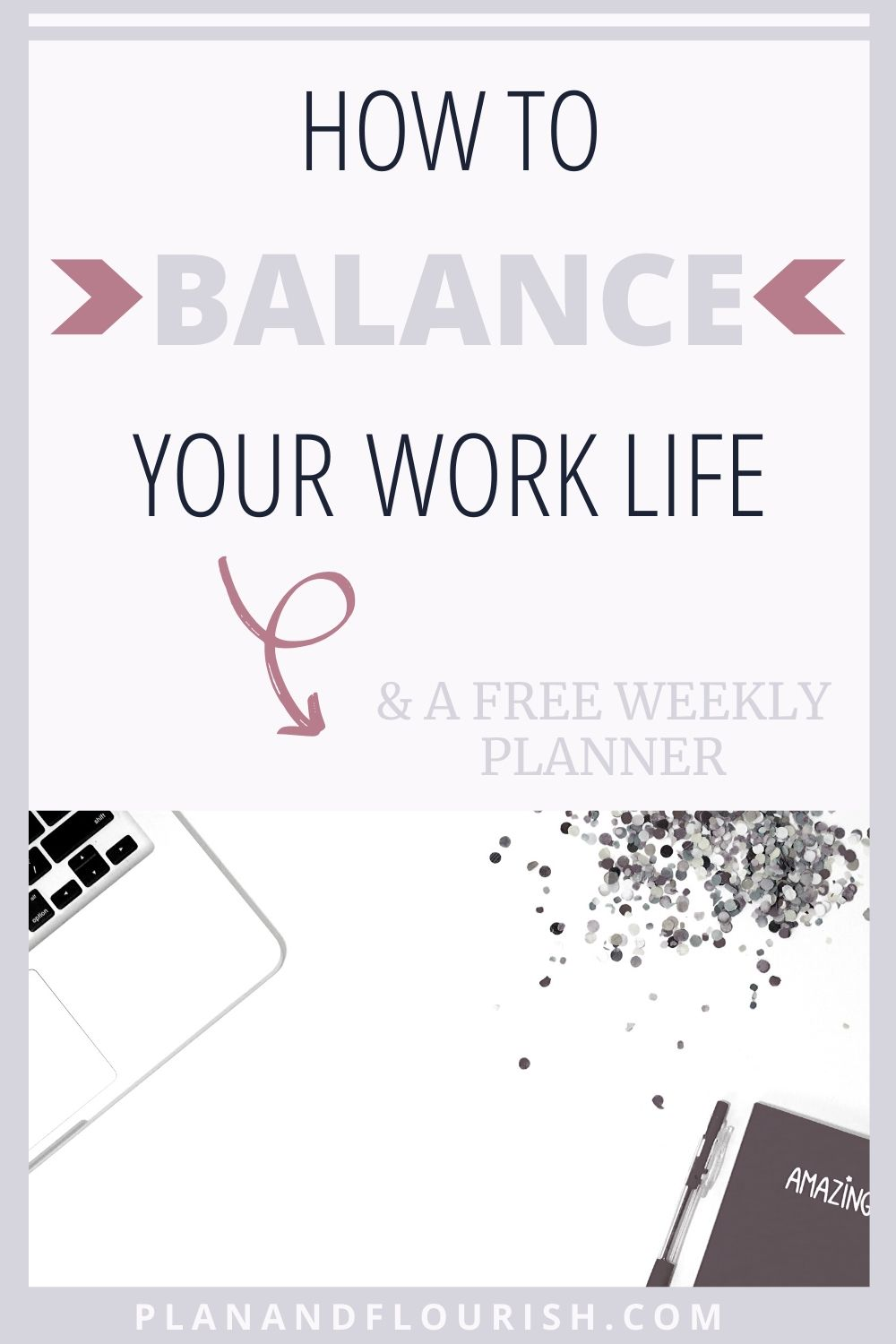 How To Balance Your Work Life | Click To Read