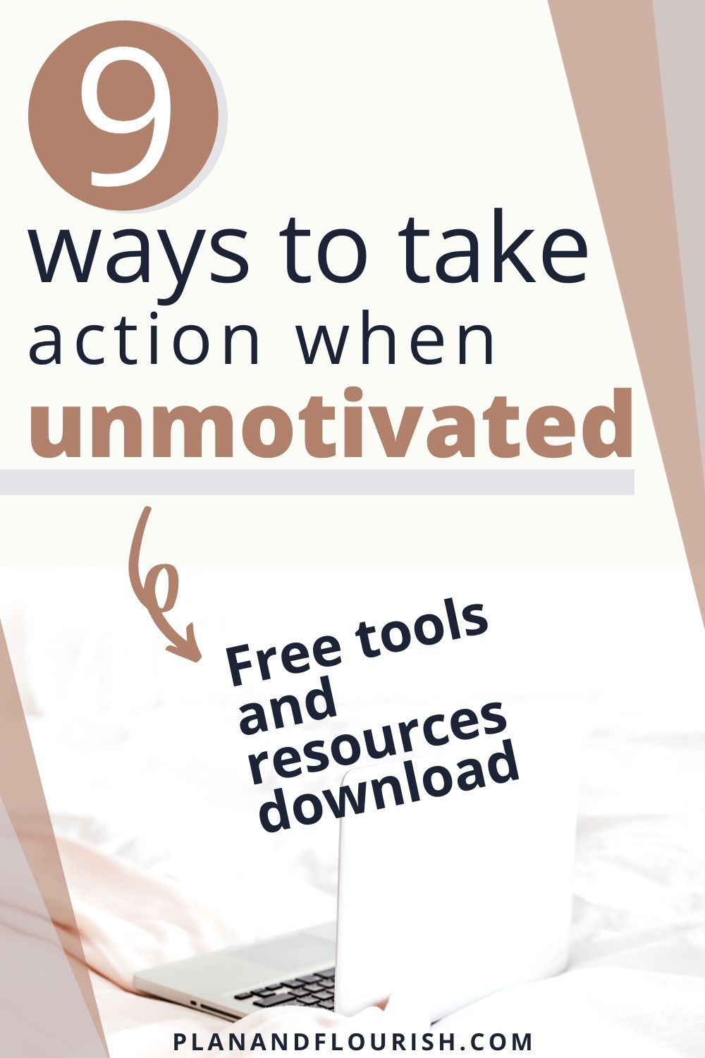 9 Ways To Take Action When Unmotivated